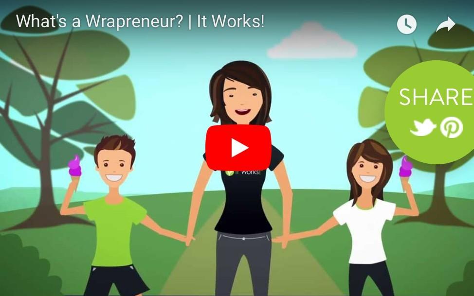 What's a Wrapreneur? It Works!