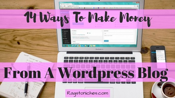 ways to make money from a wordpress blog