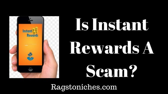 instant rewards app legit or scam