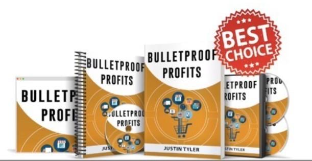 Bulletproof Profits
