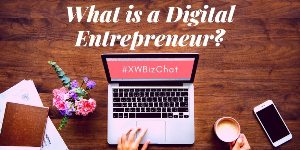 What is a Digital Entrepreneur?