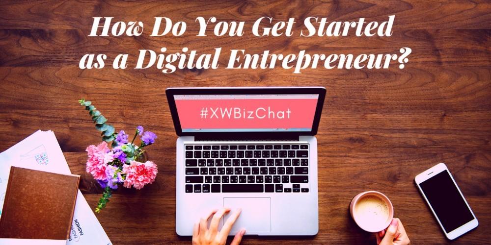 How Do You Get Started as a Digital Entrepreneur?