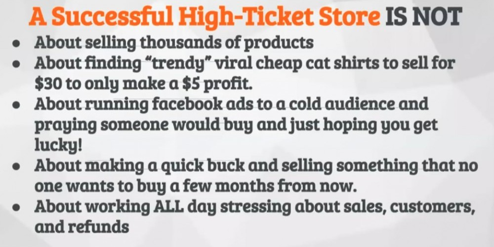 A Successful High-Ticket Store IS NOT