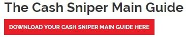 Cash Sniper Main Guide