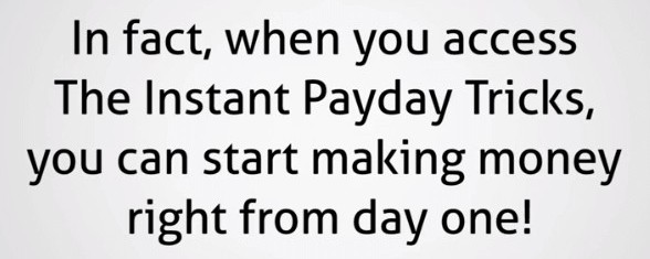 Instant Payday Tricks 8