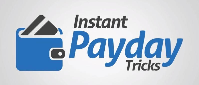 Instant Payday Tricks 3