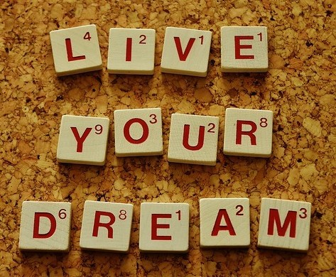 Suggestion: Live you dream