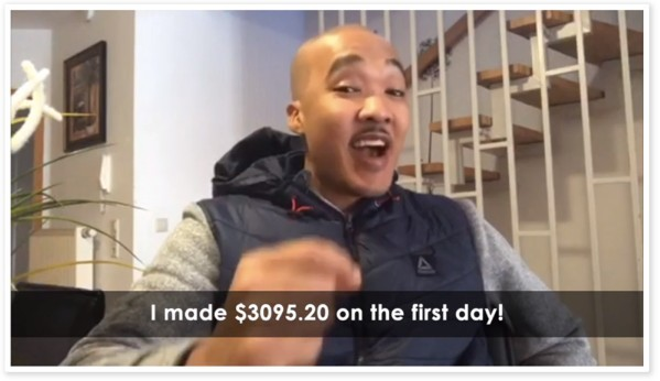 This testimonial guy says he was able to make over $3000 on his first day