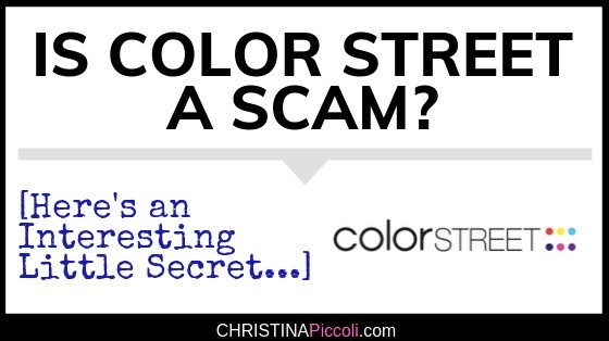 Is Color Street a Scam?