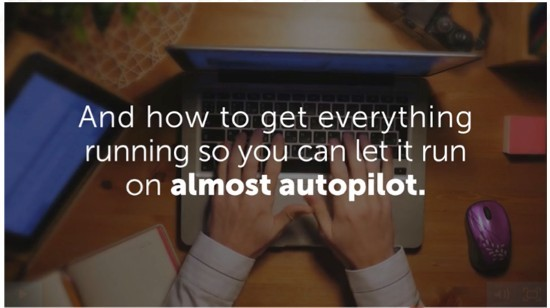 Let everything run on almost autopilot