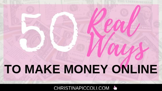 50 Real Ways to Make Money Online