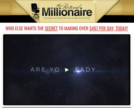 The Retired Millionaire Secret System