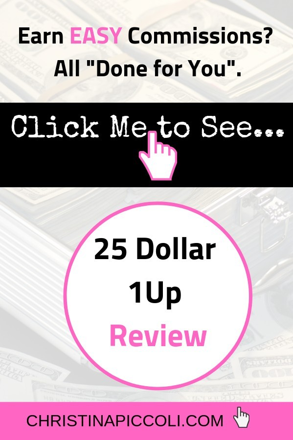 25 Dollar 1 Up Review for Pinterest