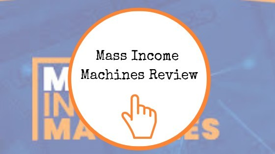 Mass Income Machines Review