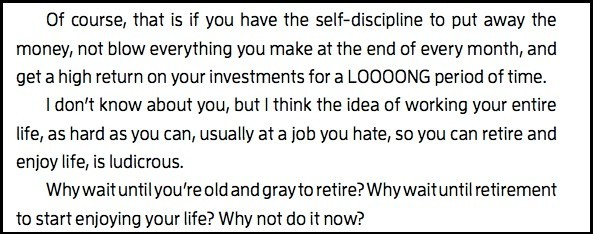 From FU Money - why wait until you're old and gray to retire?