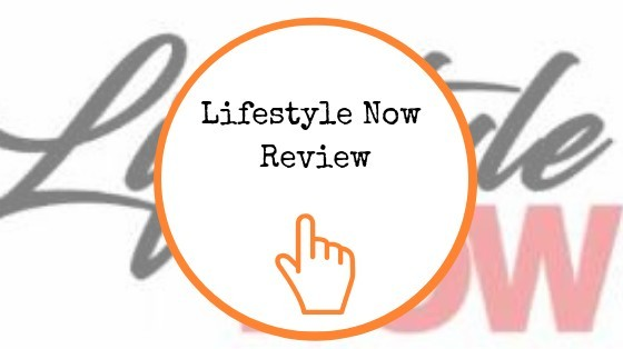 Lifestyle Now Review