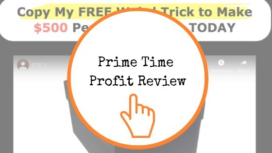 Prime Time Profit Review