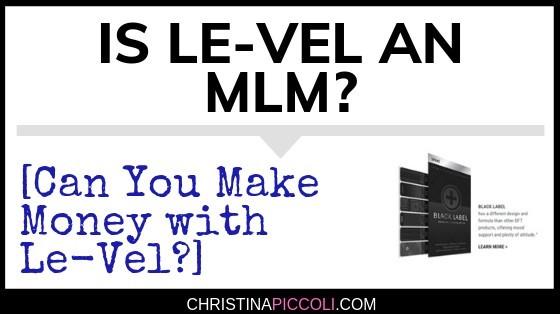 Is Le-Vel an MLM?
