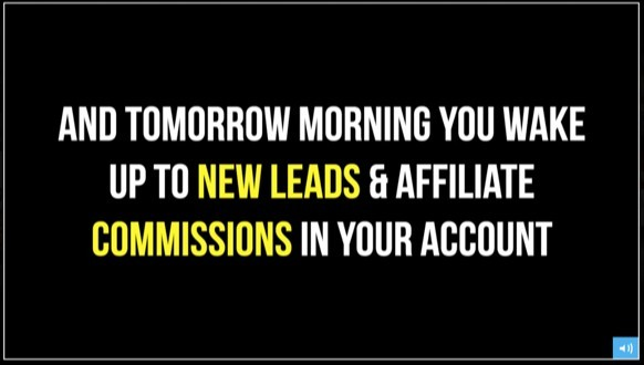 Wake up to new leads and affiliate commissions