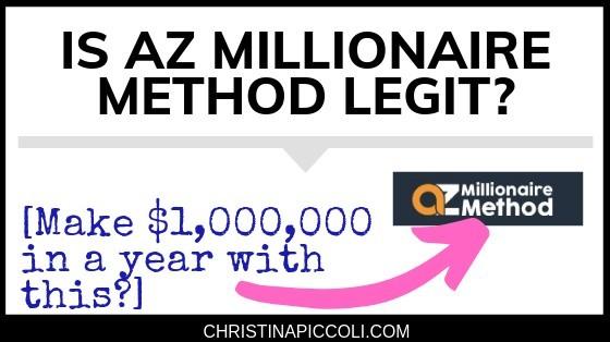 Is AZ Millionaire Method Legit?