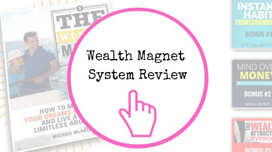 Wealth Magnet System Review