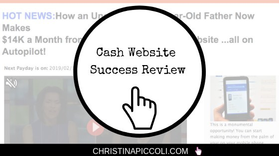 Cash Website Success Review