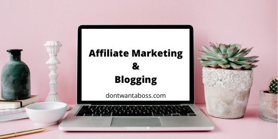 Affiliate Marketing & Blogging