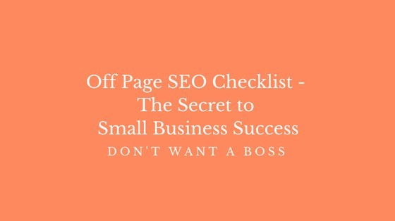 Off Page SEO Checklist - The Secret to Small Business Success