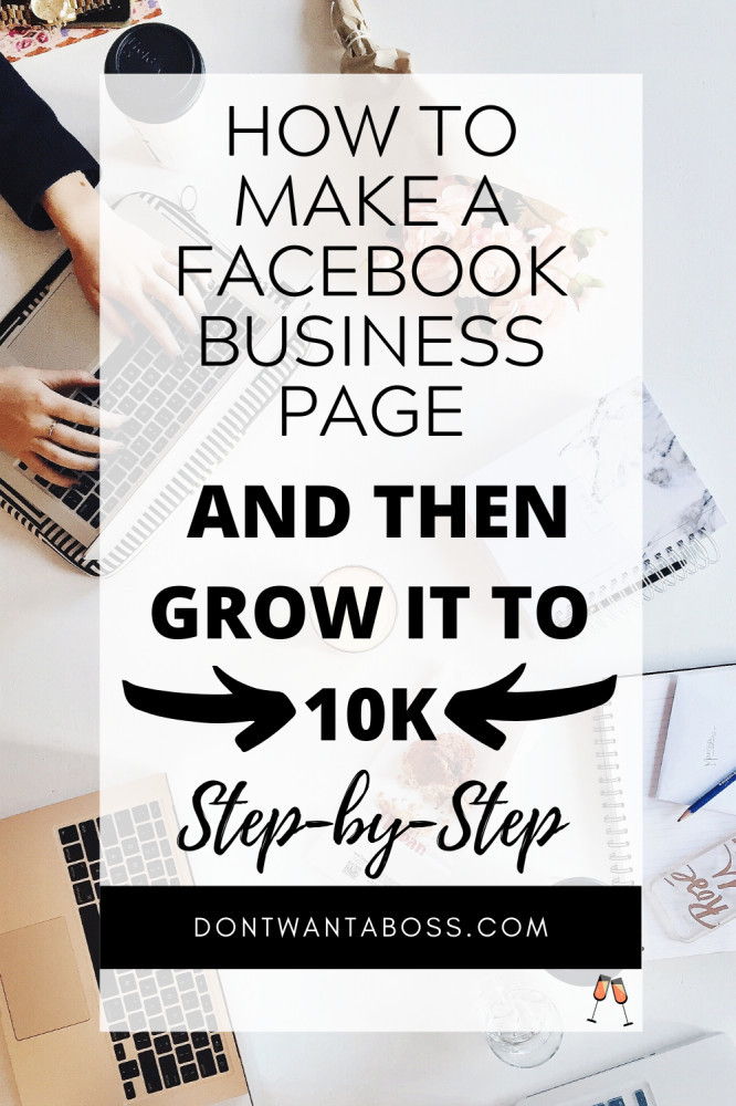 Make a Facebook Page & Grow it to 10k step by step