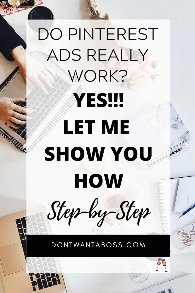 Do Pinterest Ads Work - Yes let me show you how set by step