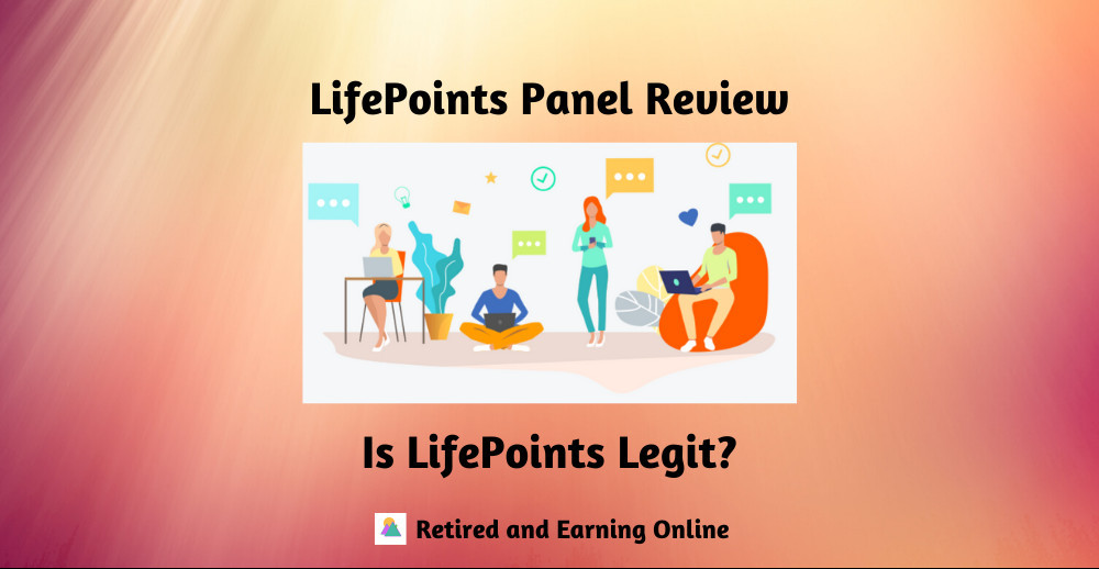 Is LifePoints Legit? LifePoints Panel Review