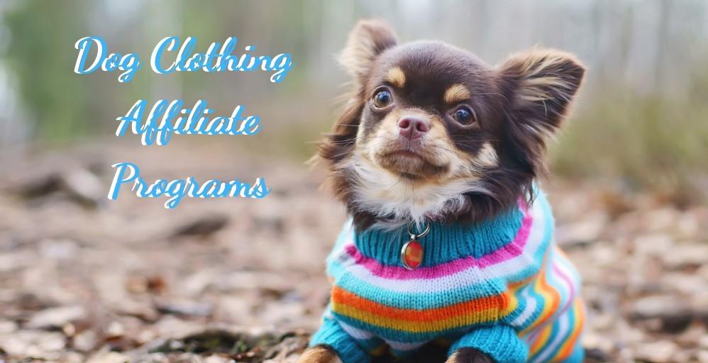 Dog Clothing Affiliate Programs