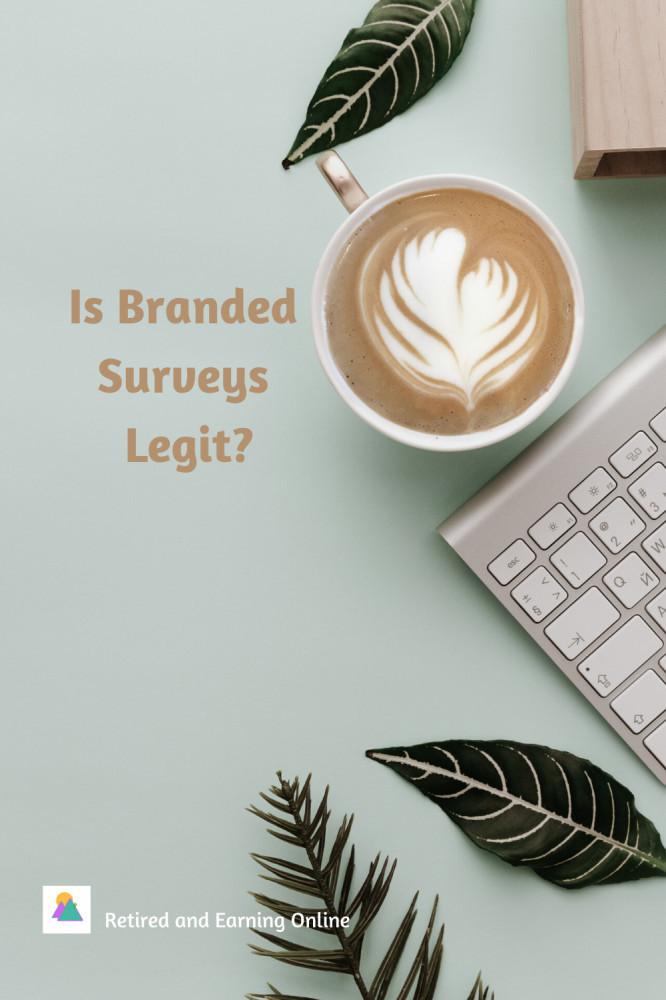 Pinterest Graphic - Is Branded Surveys Legit?