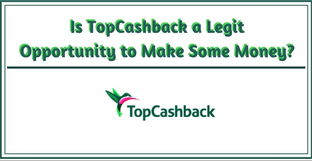 Is TopCashback a Legit Opportunity