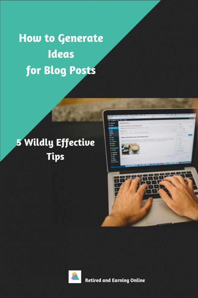 Pinterest Graphic - How to Generate Ideas for Blog Posts