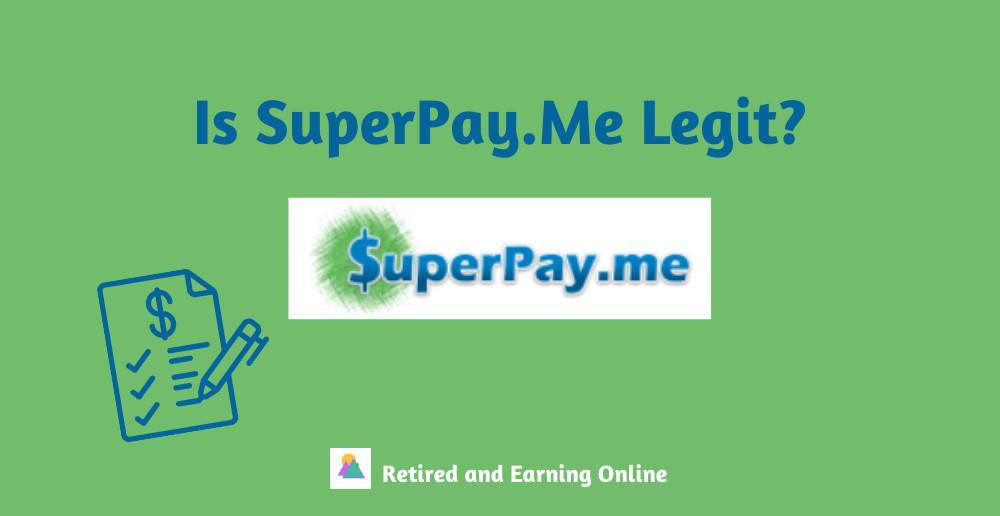 Is SuperPay.Me Legit?
