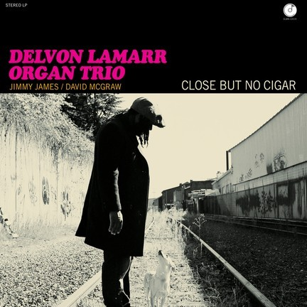Delvon Lamarr Organ Trio Close But No Cigar