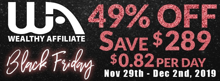 The Wealthy Affiliate Black Friday Banner, with a 49% Discount