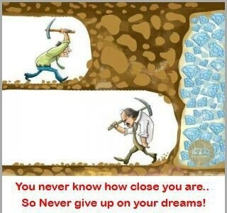 The only way you will fail is if you give up