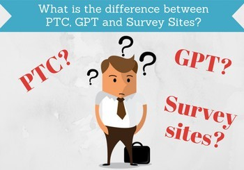 difference between gpt, ptc, and survey sites
