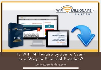 is wifi millionaire system a scam