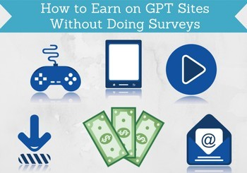 how to earn on gpt sites without surveys