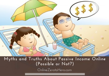 truth about passive income online