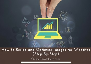 how to resize and optimize images for websites