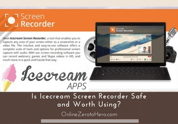 is icecream screen recorder safe review