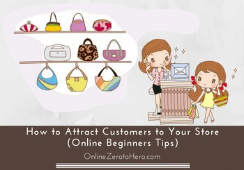 how to attract customers to your store