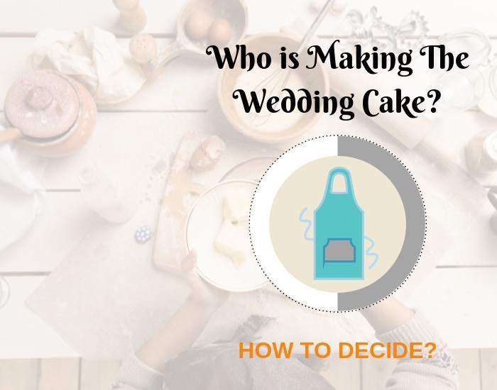 The Wedding Cakes - How To Decide Who Will Make Them