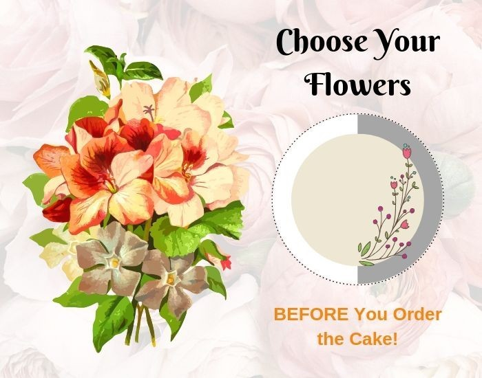 Choose The Wedding Flowers Before The Cake