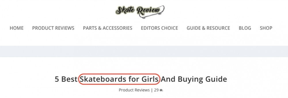 'Skateboards for Girls' is a real case example of long tail keyword