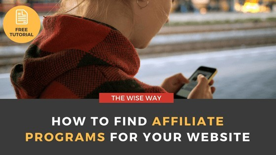 How to Find Affiliate Programs for Your Website